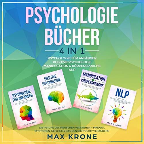 Psychologie für Anfänger | Positive Psychologie | Manipulation & Körpersprache | NLP Titelbild