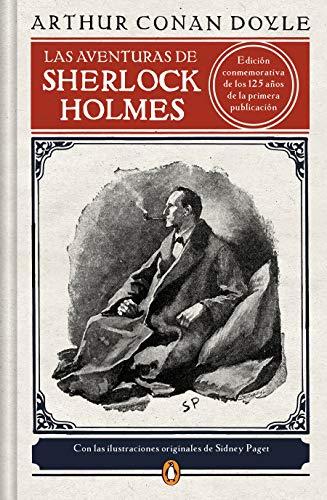 Las aventuras de Sherlock Holmes (edición ilustrada)...
