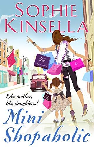 Mini Shopaholic: (Shopaholic Book 6)の詳細を見る