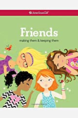 Friends (Revised): Making Them & Keeping Them Paperback