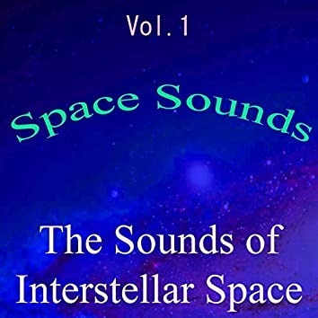 Space Sounds, Vol. 1 (The Sounds of Interstellar Space)