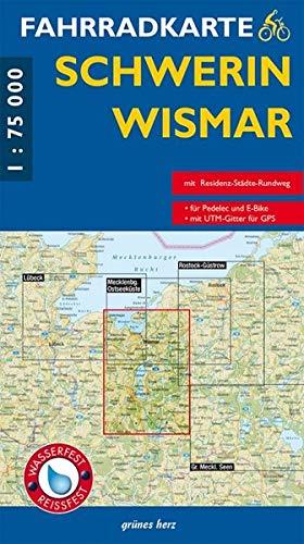 Fahrradkarte Schwerin, Wismar: Mit Residenz-Städte-Radweg. Maßstab 1:75.000. Wasser- und reißfest.: Mit Residenz-Städte-Rundweg (Fahrradkarten)