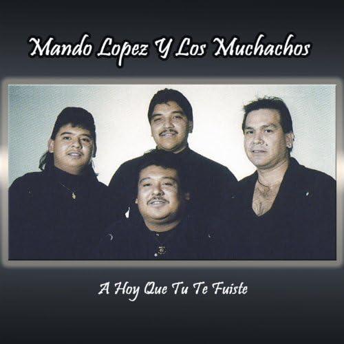 Los Muchachos De Mando Lopez