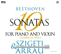 ベートーヴェン : ヴァイオリン・ソナタ全集 I (Beethoven : 10 Sonatas for Piano and Violin Complete Vol.1 / Joseph Szigeti (violin) & Claudio Arrau (piano)) [2XRCD] [Live Recording]