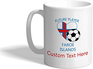 Custom Funny Coffee Mug Coffee Cup Future Soccer Player Faroe Islands White Ceramic Tea Cup 11 OZ Personalized Text Here