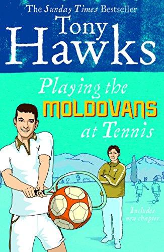 Playing the Moldovans at Tennis (English Edition)