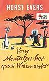 Vom Mentalen her quasi Weltmeister (German Edition)
