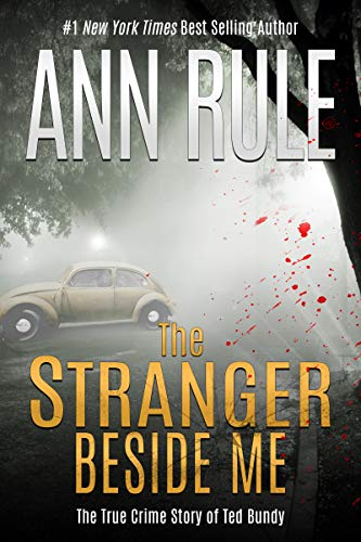 The Stranger Beside Me by [Ann Rule]