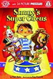 Sammys Super Circus [With Puzzle] (Innovativekids Readers)