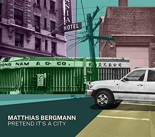 Pretend It's A City / Matthias Bergmann