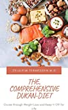 THE COMPREHENSIVE DUKAN-DIET: Cruise through Weight Loss and Keep it Off for Life (English Edition)