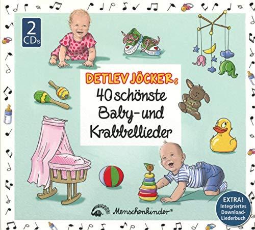 Detlev Jöckers 40 schönste Baby- und Krabbellieder: Für die ganzheitliche und liebevolle Förderung von Babys und Krabbelkindern.