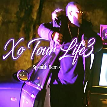 Xo Tour Life (Spanish Remix)