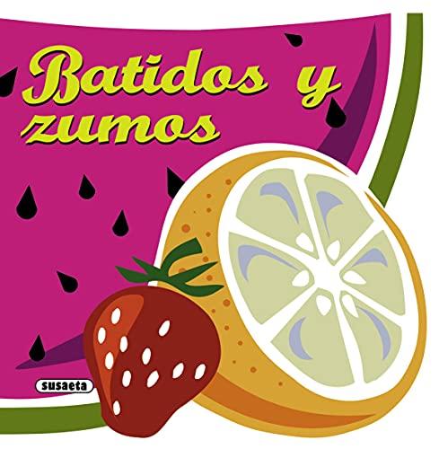 Batidos y Zumos (Recetas para cocinar)