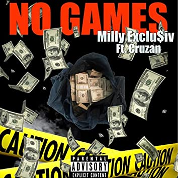 No Games (feat. Cruzan)