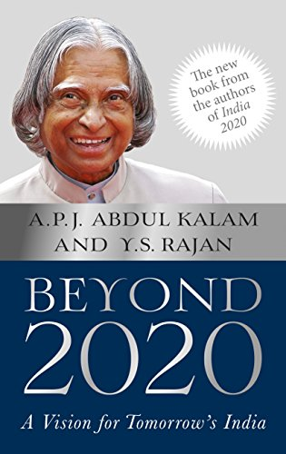 Beyond 2020: A Vision for Tomorrow's India (India Vision 2020 By Apj Abdul Kalam)