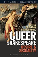 Queer Shakespeare: Desire and Sexuality (Arden Shakespeare)