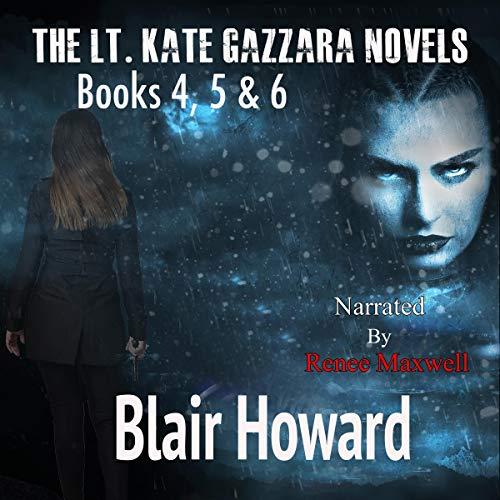 The Lt. Kate Gazzara Series: Books 4 to 6 cover art