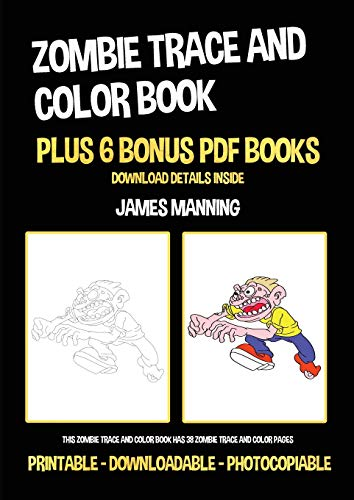 Zombie Trace and Color Book: This zombie trace and color book has 38 z