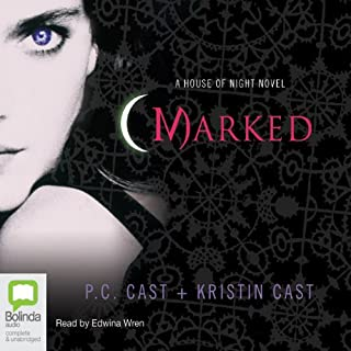 Marked     House of Night Series, Book 1              By:                                                                                                                                 P. C. Cast,                                                                                        Kristin Cast                               Narrated by:                                                                                                                                 Edwina Wren                      Length: 9 hrs and 31 mins     2,441 ratings     Overall 4.3