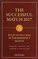 The Successful Match 2017: Rules for Success in the Residency Match