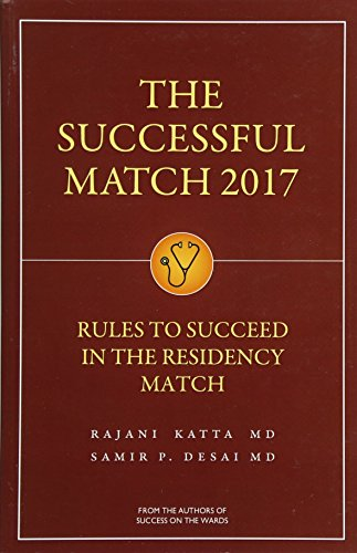 The Successful Match 2017 Rules For Success In The Residency Match