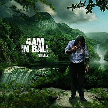 4am In Bali