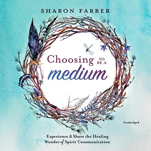 Choosing to Be a Medium audiobook cover art