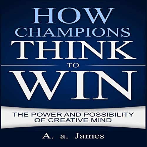 How Champions Think to Win cover art