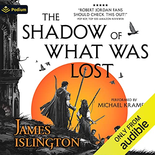 The Shadow of What Was Lost Audiobook By James Islington cover art