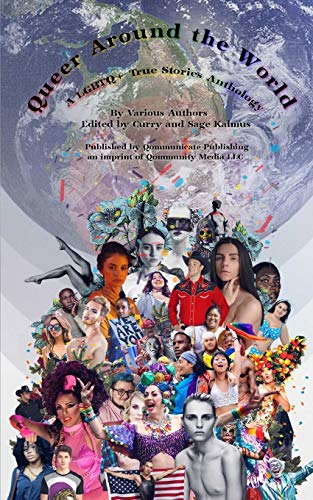 Queer Around the World: A LGBTQ+ True Stories Anthology