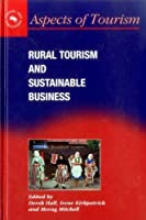 Rural Tourism And Sustainable Business (Aspects of Tourism)