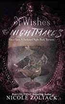 Of Wishes and Nightmares (Once Upon a Darkened Night)