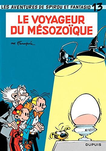 Spirou et Fantasio - Tome 13 - LE VOYAGEUR DU MESOZOIQUE (French Edition)