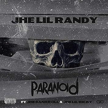 Paranoid (feat. JHE Bankroll & JHE Lil Ricky)
