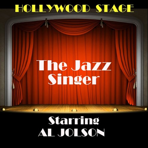 The Jazz Singer                   By:                                                                                                                                 Alfred A. Cohn                               Narrated by:                                                                                                                                 Al Jolson                      Length: 46 mins     2 ratings     Overall 5.0