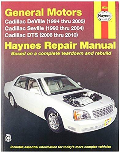 Haynes General Motors: Cadillac DTS,Deville and Seville (92-10) Manual (38032)