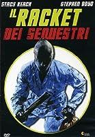 Il Racket Dei Sequestri [Italian Edition]