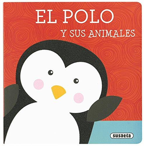 El polo y sus animales (Libros con textura)