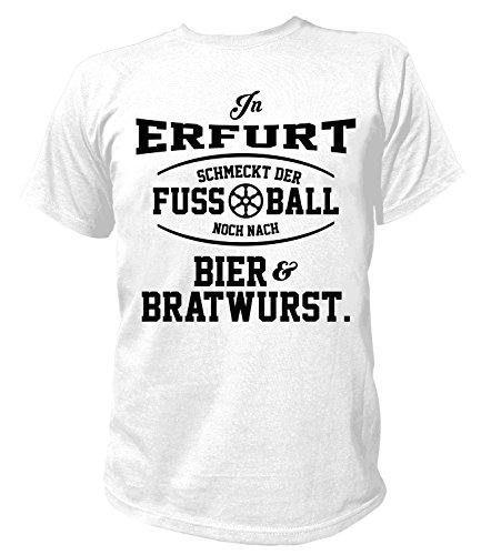 Artdiktat Herren T-Shirt - In Erfurt schmeckt der Fußball noch nach Bier und Bratwurst Größe L, weiß