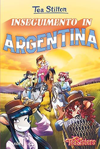 Inseguimento in Argentina. Ediz. a colori