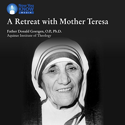 A Retreat with Mother Teresa audiobook cover art