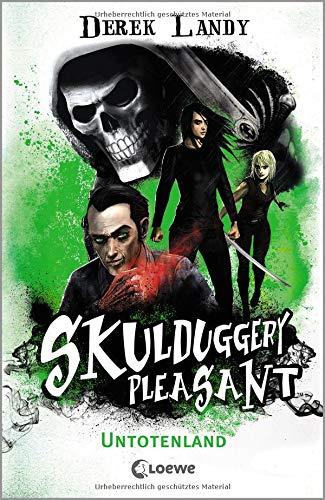 Skulduggery Pleasant - Untotenland: Urban-Fantasy-Kultserie mit schwarzem Humor