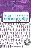 La gymnastique sensorielle pour tous (1DVD)