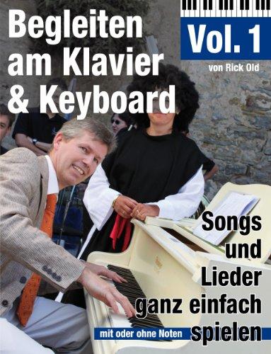 Klavierschule: Begleiten am Klavier & Keyboard Vol. 1