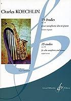 ケックラン: 15のエチュード Op. 188/GREMELLE編(アルトサクソフォンとピアノ オリジナル版)/ビヨドウ社/サクソフォン教本・練習曲