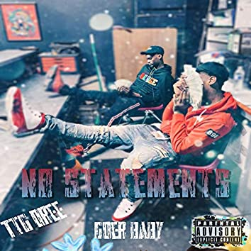 No Statements (feat. Goer Baby)