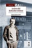 Lista del Schindler chileno, La. Empresario, comunista, clandestino