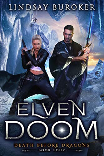 Elven Doom (Death Before Dragons Book 4)