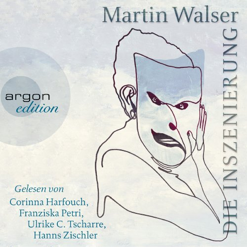 Die Inszenierung                   By:                                                                                                                                 Martin Walser                               Narrated by:                                                                                                                                 Hanns Zischler,                                                                                        Corinna Harfouch,                                                                                        Ulrike C. Tscharre                      Length: 4 hrs and 5 mins     Not rated yet     Overall 0.0